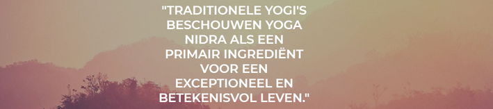 Yoga Nidra volgens de traditionele yogi's